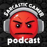 Sarcastic Gamer Podcast App Review : Great gamer podcasts for all levels of players
